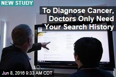 To Diagnose Cancer, Doctors Only Need Your Search History