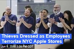 Thieves Dressed as Employees Terrorize NYC Apple Stores
