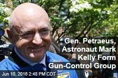 Gen. Petraeus, Astronaut Mark Kelly Form Gun-Control Group