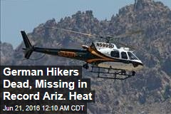 German Hikers Dead, Missing in Record Az. Heat