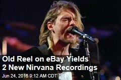 Old Reel on eBay Yields 2 New Nirvana Recordings