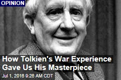 How Tolkien's War Experience Gave Us His Masterpiece