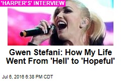 Gwen Stefani: How My Life Went From 'Hell' to 'Hopeful'