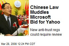 Chinese Law Muddles Microsoft Bid for Yahoo