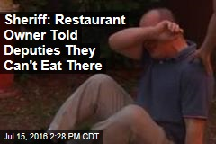 Sheriff: Restaurant Owner Told Deputies They Can't Eat There