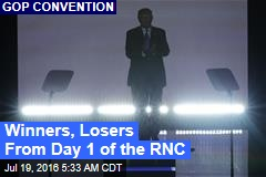 Winners, Losers From Day 1 of the RNC