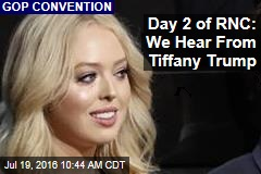 Day 2 of RNC: We Hear From Tiffany Trump