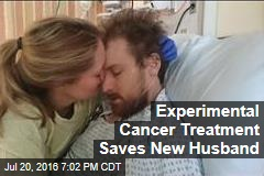 Experimental Cancer Treatment Saves New Husband