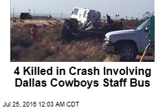4 Killed in Crash Involving Dallas Cowboys Staff Bus