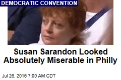 Susan Sarandon Looked Absolutely Miserable in Philly