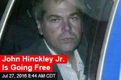 John Hinckley Jr. Is Going Free
