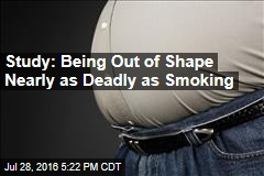 Study: Being Out of Shape Nearly as Deadly as Smoking