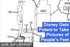 Disney Gets Patent to Take Pictures of People's Feet