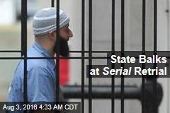 State Balks at Serial Retrial