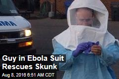Guy in Ebola Suit Rescues Skunk