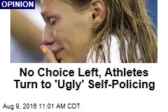 No Choice Left, Athletes Turn to 'Ugly' Self-Policing