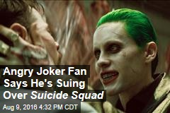 Angry Joker Fan Says He's Suing Over Suicide Squad