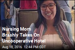 Nursing Mom Takes on Hotel, Pumps in Lobby