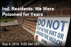 Ind. Residents: We Were Poisoned for Years