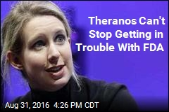 Now Theranos Is in Trouble for Its Zika Test