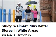 Study: Walmart Runs Better Stores in White Areas