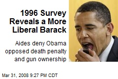 1996 Survey Reveals a More Liberal Barack