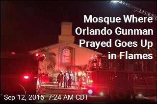 Mosque Where Orlando Gunman Prayed Goes Up in Flames