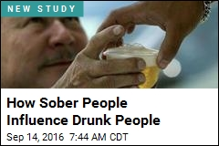 How Sober People Influence Drunk People