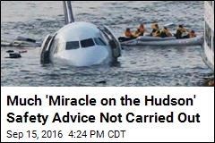 Much 'Miracle on the Hudson' Safety Advice Not Carried Out