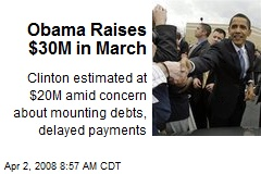 Obama Raises $30M in March