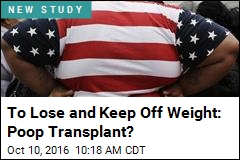 To Lose and Keep Off Weight: Poop Transplant?