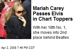 Mariah Carey Passes Elvis in Chart Toppers