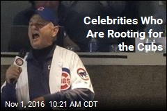 Celebrities Who Are Rooting for the Cubs