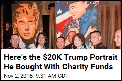 Here's the $20K Trump Portrait He Bought With Charity Funds
