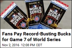 Fans Pay Record-Busting Bucks for Game 7 of World Series