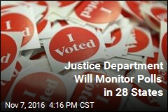 Justice Department Will Monitor Polls in 28 States