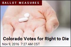 Colorado Votes for Right to Die