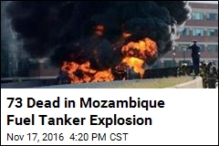 73 Dead in Mozambique Fuel Tanker Explosion
