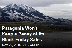 Patagonia Is Giving 100% of Black Friday Sales to the Planet