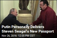 Putin Personally Delivers Steven Seagal's New Passport