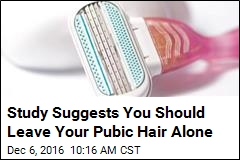 Study Suggests You Should Leave Your Pubic Hair Alone