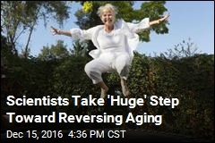 Scientists Take 'Huge' Step Toward Reversing Aging