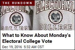 Here's What to Know About Monday's Electoral College Vote