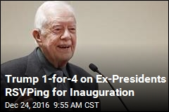 Trump 1-for-4 on Ex-Presidents RSVPing for Inauguration