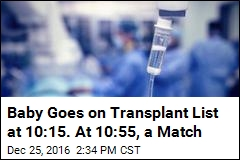Baby Goes on Transplant List at 10:15. At 10:55, a Match