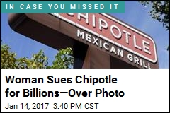 Woman Sues Chipotle for Billions—Over Photo