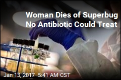 Nevada Woman Dies of Superbug Resistant to 26 Antibiotics