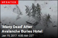 'Many Dead' After Avalanche Buries Hotel