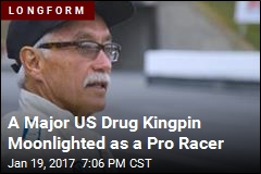 A Major US Drug Kingpin Moonlighted as a Pro Racer
