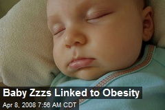 Baby Zzzs Linked to Obesity